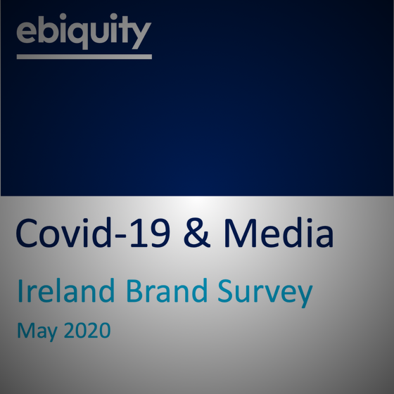 Ebiquity Survey on Covid-19 & Media