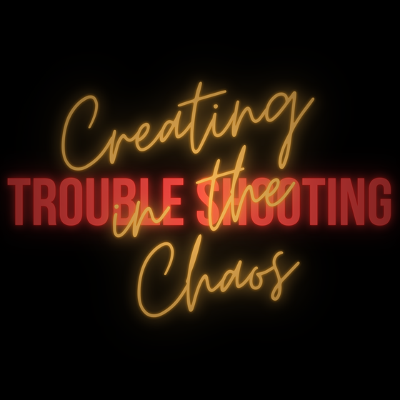 Creating in the Chaos